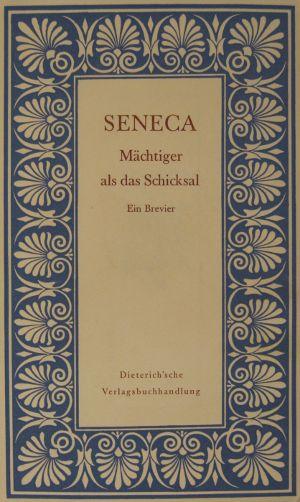 Seneca Mächtiger Als Das Schicksal